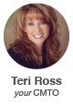 Teri Ross – Your CMTO